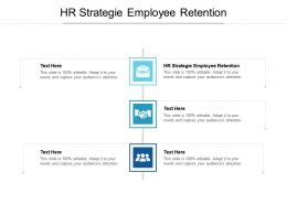 HR Strategie Employee Retention Ppt Powerpoint Presentation Icon Graphics Tutorials Cpb