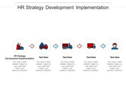 HR Strategy Development Implementation Ppt Powerpoint Presentation Gallery Pictures Cpb