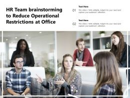 HR Team Brainstorming To Reduce Operational Restrictions At Office