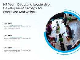 HR Team Discussing Leadership Development Strategy For Employee Motivation