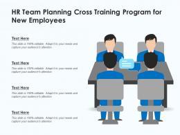 HR Team Planning Cross Training Program For New Employees