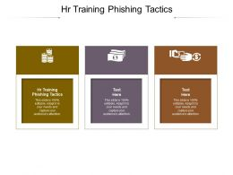 Hr Training Phishing Tactics Ppt Powerpoint Presentation Show Layouts Cpb