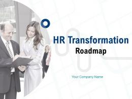 HR Transformation Roadmap Powerpoint Presentation Slides