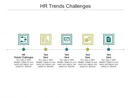 HR Trends Challenges Ppt Powerpoint Presentation Model Templates Cpb