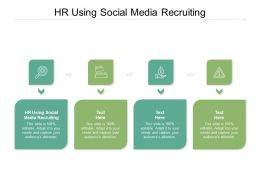 HR Using Social Media Recruiting Ppt Powerpoint Presentation Outline Graphics Example Cpb