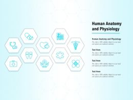 Human Anatomy And Physiology Ppt Powerpoint Presentation Styles Layout Ideas