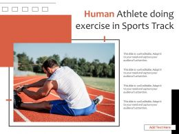 Human Athlete Doing Exercise In Sports Track
