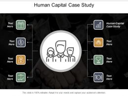 Human Capital Case Study Ppt Powerpoint Presentation Gallery Background Image Cpb