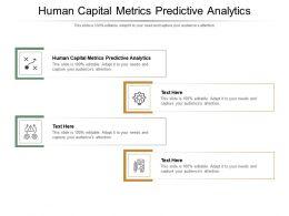 Human Capital Metrics Predictive Analytics Ppt Powerpoint Presentation Ideas Visuals Cpb