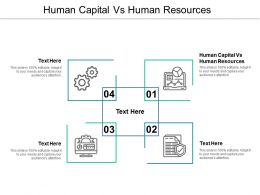 Human Capital Vs Human Resources Ppt Powerpoint Presentation Professional Graphics Design Cpb