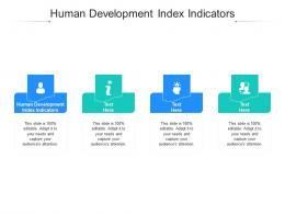 Human Development Index Indicators Ppt Powerpoint Presentation Portfolio File Formats Cpb