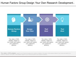 Human Factors Group Design Your Own Research Development Function