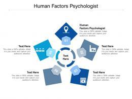 Human Factors Psychologist Ppt Powerpoint Presentation Ideas Influencers Cpb