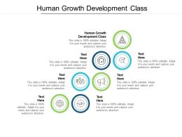 Human Growth Development Class Ppt Powerpoint Presentation Gallery Aids Cpb