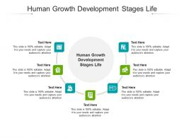 Human Growth Development Stages Life Ppt Powerpoint Presentation Professional Cpb