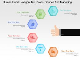 Human Hand Hexagon Text Boxes Finance And Marketing Flat Powerpoint Design