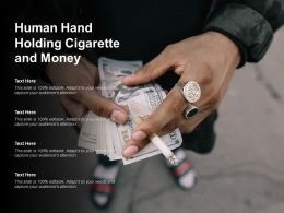 Human Hand Holding Cigarette And Money