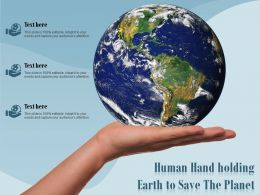 Human Hand Holding Earth To Save The Planet