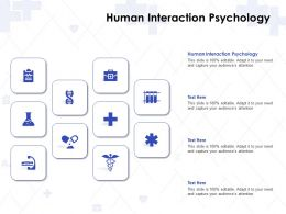 Human Interaction Psychology Ppt Powerpoint Presentation Layouts Sample