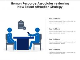 Human Resource Associates Reviewing New Talent Attraction Strategy