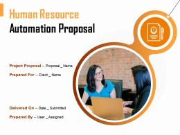 Human Resource Automation Proposal Powerpoint Presentation Slides