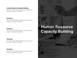 Human Resource Capacity Building Ppt Powerpoint Presentation Infographics Ideas Cpb