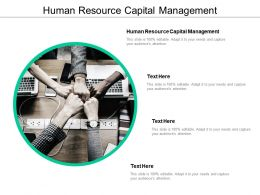 Human Resource Capital Management Ppt Powerpoint Presentation Summary Brochure Cpb