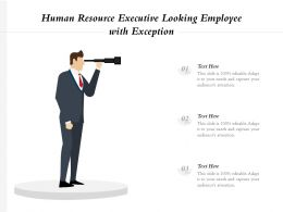 Human Resource Executive Looking Employee With Exception