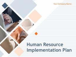 Human Resource Implementation Plan Powerpoint Presentation Slides