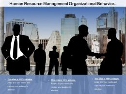 Human Resource Management Organizational Behavior And Employee Relationship