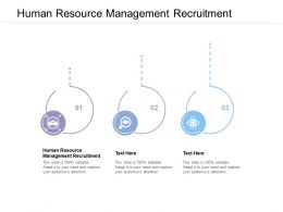 Human Resource Management Recruitment Ppt Powerpoint Presentation Model Portfolio Cpb