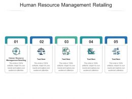Human Resource Management Retailing Ppt Powerpoint Presentation Icon Format Cpb