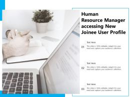 Human Resource Manager Accessing New Joinee User Profile