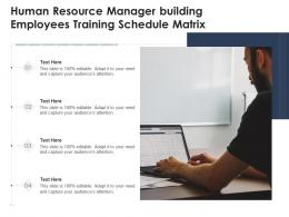 Human Resource Manager Building Employees Training Schedule Matrix