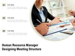 Human Resource Manager Designing Meeting Structure