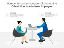 Human Resource Manager Discussing The Orientation Plan To New Employee