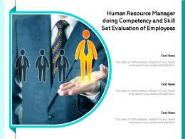 Human Resource Manager Doing Competency And Skill Set Evaluation Of Employees