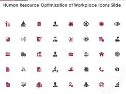 Human Resource Optimization At Workplace Icons Slide Ppt Powerpoint Presentation