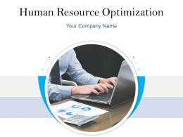 Human Resource Optimization Powerpoint Presentation Slides