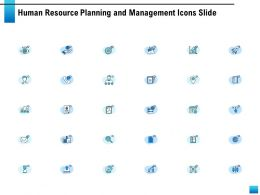 Human Resource Planning And Management Icons Slide Ppt Powerpoint Presentation Display