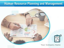 Human Resource Planning And Management Powerpoint Presentation Slides