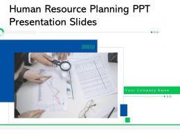 Human Resource Planning Ppt Presentation Slides Complete Deck
