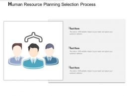 Human Resource Planning Selection Process