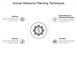 Human Resource Planning Techniques Ppt Powerpoint Presentation Introduction Cpb