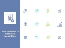 Human Resource Roadmap Icons Slide Ppt Powerpoint Presentation File Summary