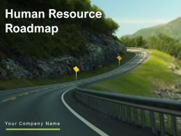 Human Resource Roadmap Powerpoint Presentation Slides