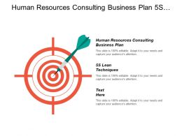 Human Resources Consulting Business Plan 5s Lean Techniques Cpb