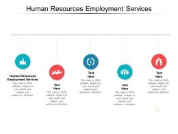 Human Resources Employment Services Ppt Powerpoint Presentation Pictures File Cpb