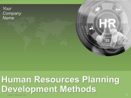 Human Resources Planning Development Methods Powerpoint Presentation Slides