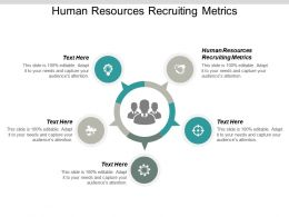 Human Resources Recruiting Metrics Ppt Powerpoint Presentation Infographic Template Graphic Images Cpb
